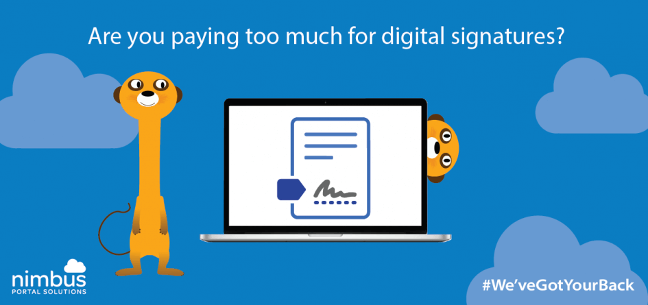 Are you paying too much for your Digital Signatures?