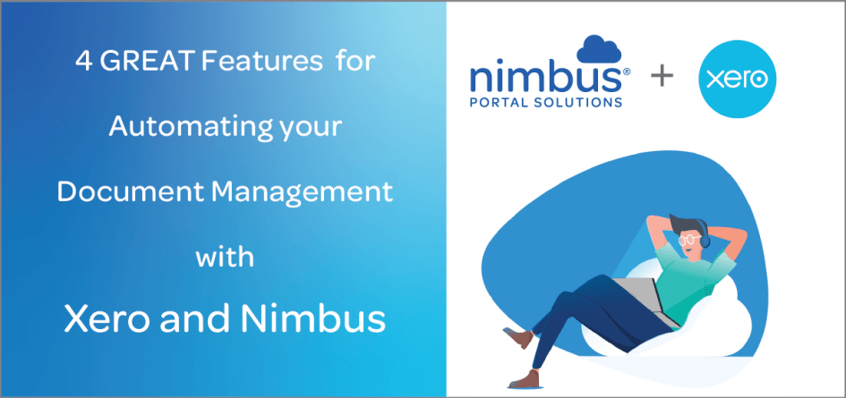 4 GREAT Features for Automating your Document Management with Xero and Nimbus