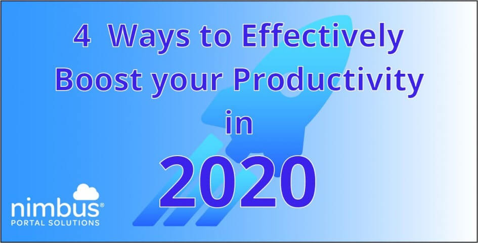 4 Ways to Effectively Boost Your Productivity in 2020